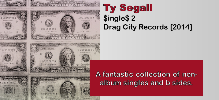 Ty Segall: $ingle$ 2 [Album Review]