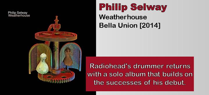 Philip Selway: Weatherhouse [Album Review]