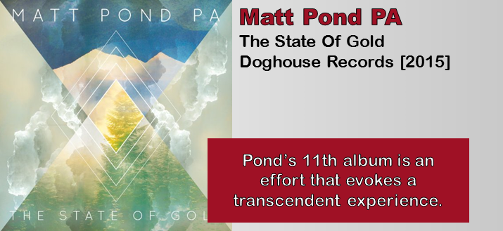 Matt Pond PA: The State Of Gold [Album Review]