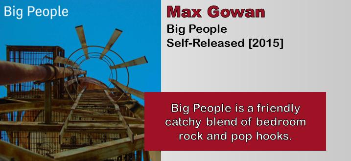 Max Gowan: Big People [Album Review]