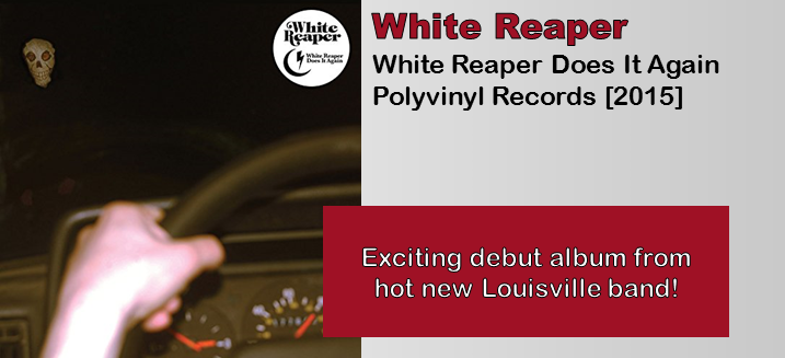 White Reaper: White Reaper Does It Again [Album Review]