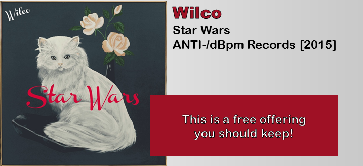 Wilco: Star Wars [Album Review]