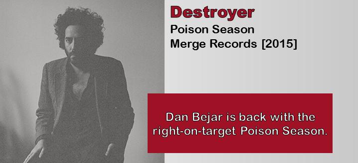 Destroyer: Poison Season [Album Review]