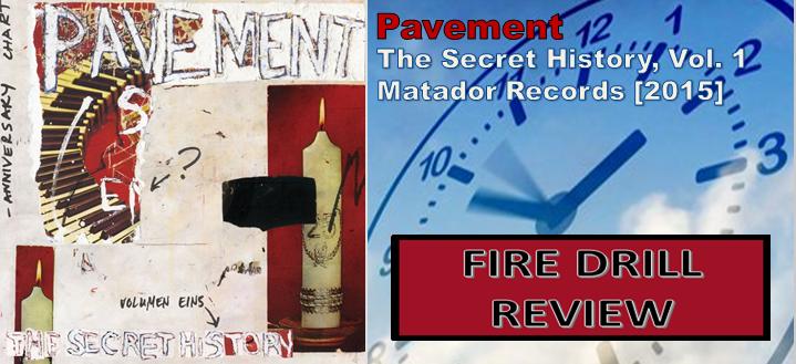 Pavement: The Secret History, Vol. 1 [Album Review]