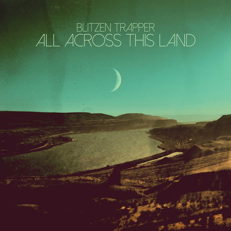 Blitzen Trapper: All Across This Land [Album Review]