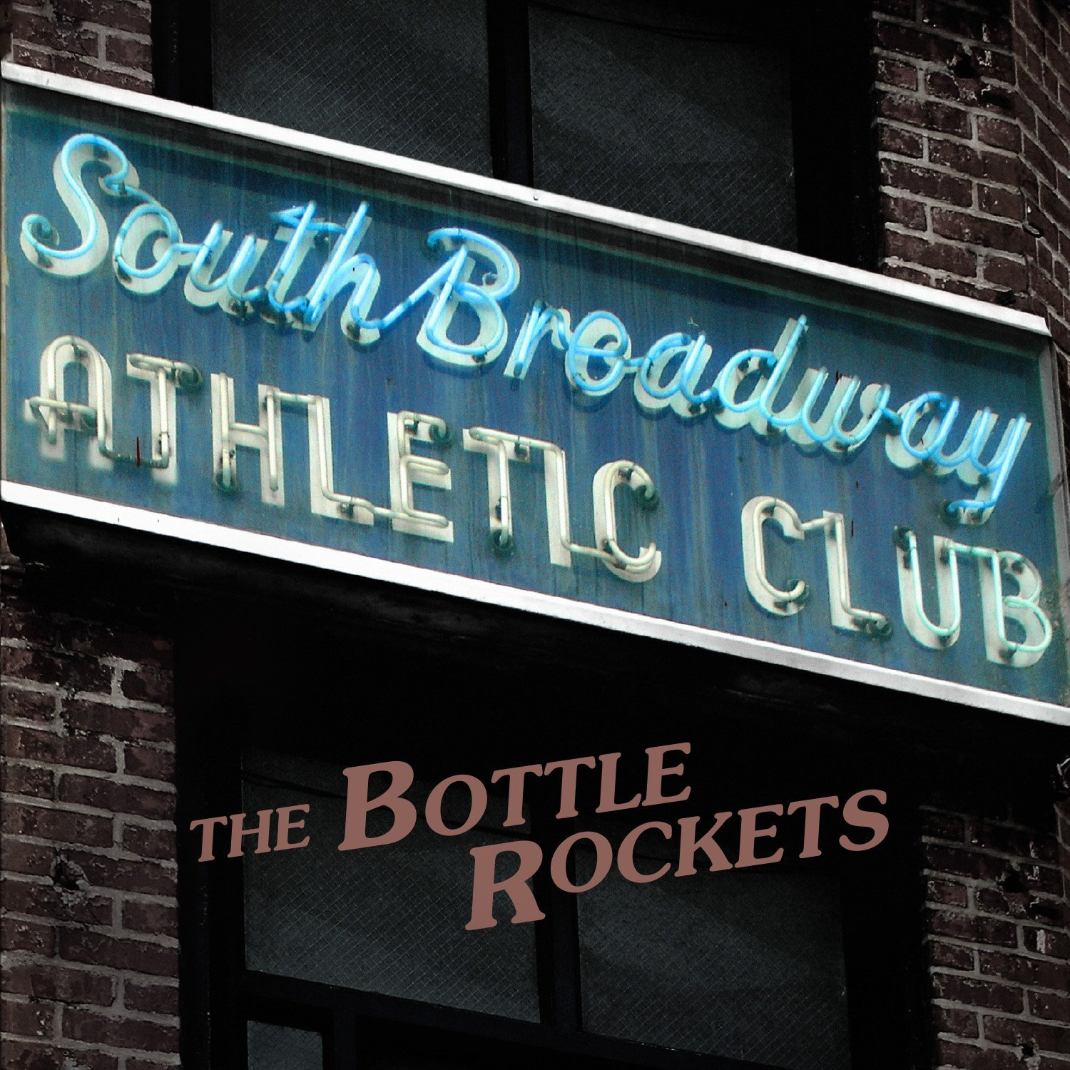 The Bottle Rockets: South Broadway Athletic Club [Album Review]
