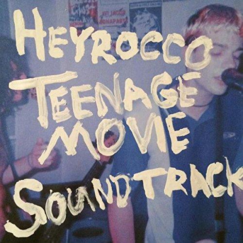 Heyrocco: Teenage Movie Soundtrack [Album Review]