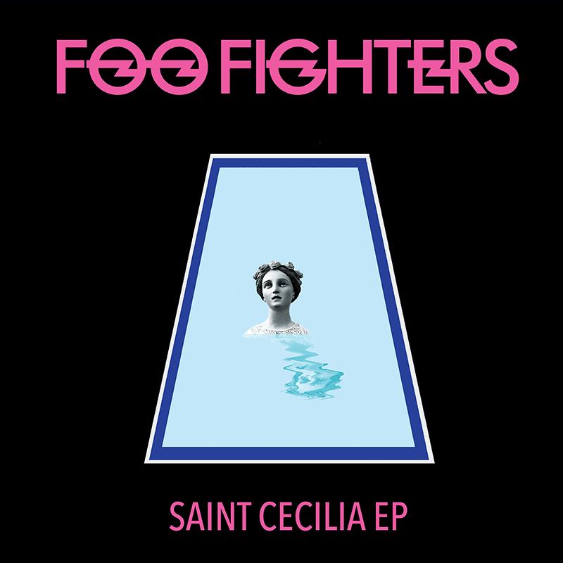 Foo Fighters: Saint Cecilia EP [Album Review]