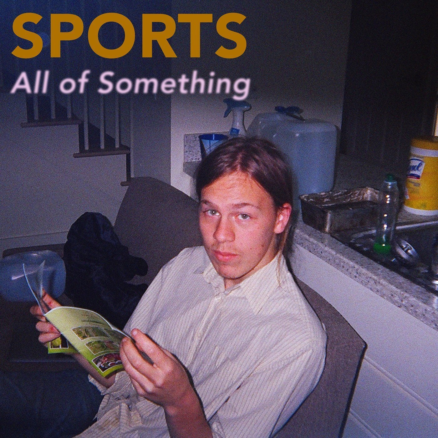 SPORTS: All Of Something [Album Review]