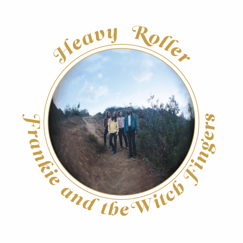 Frankie And The Witch Fingers – Heavy Roller LP (500 Copies)