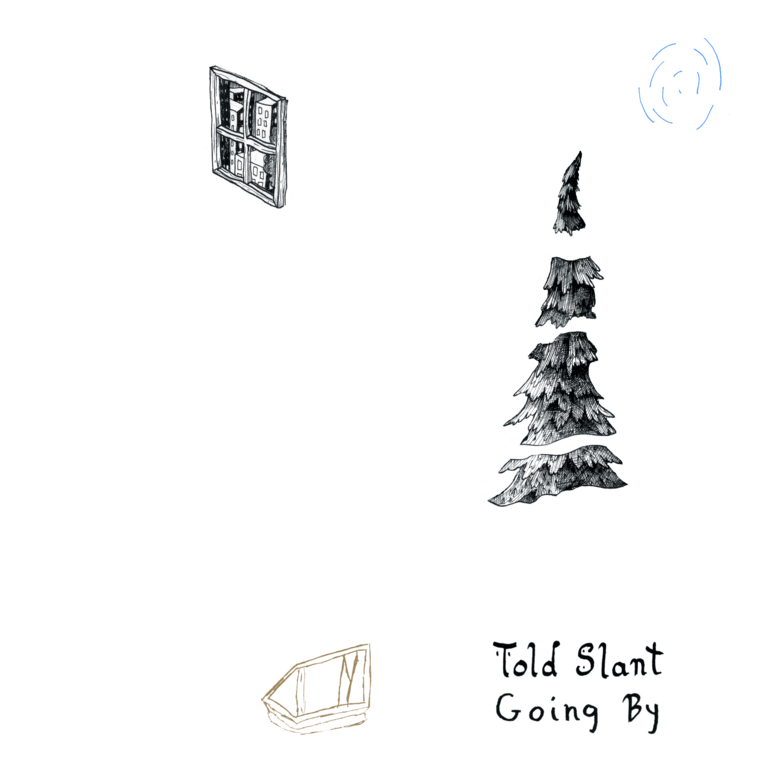 Told Slant: Going By [Album Review]