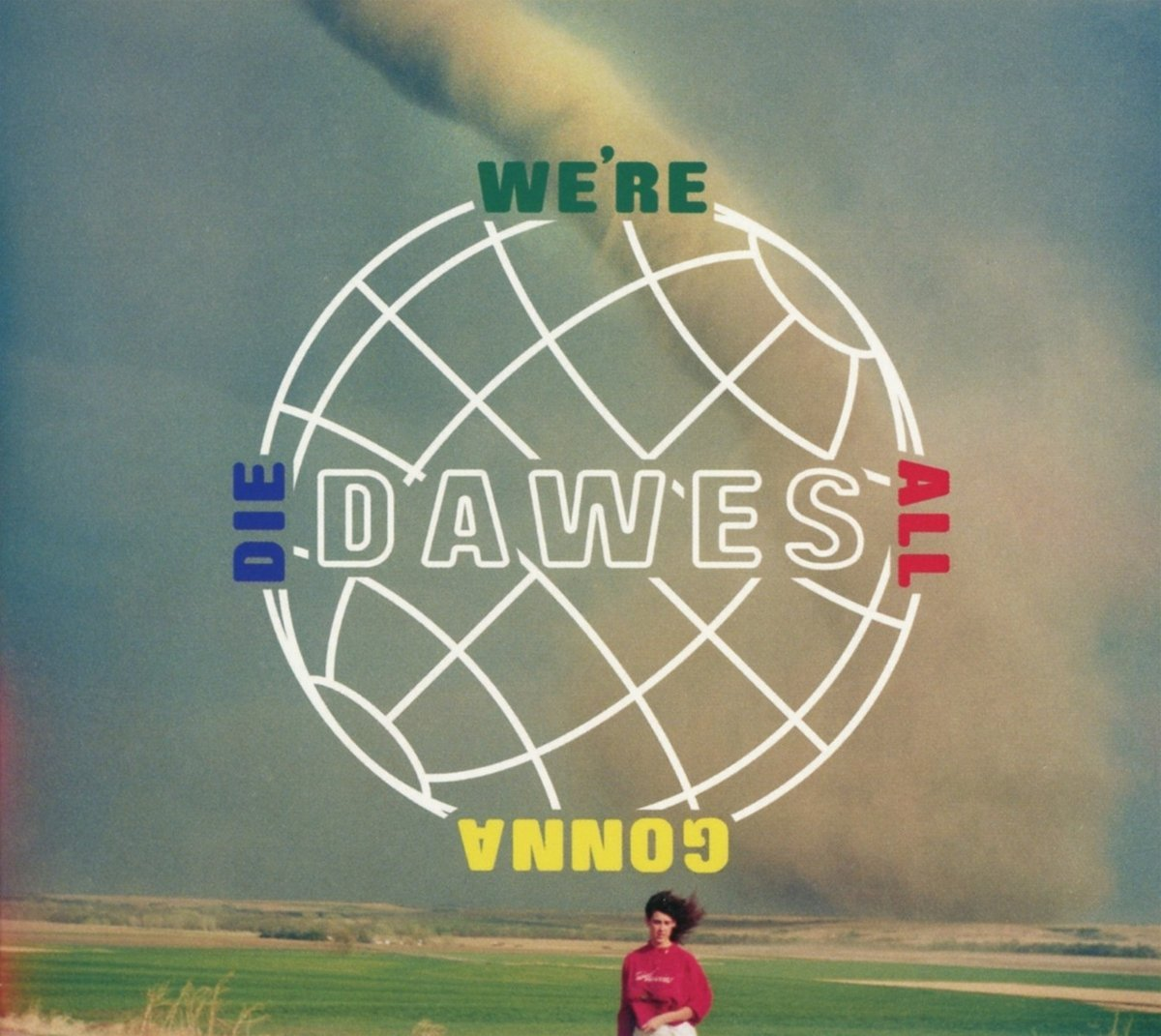 Dawes: We're All Gonna Die [Album Review]