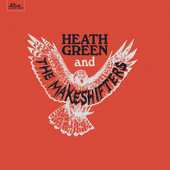 Heath Green And The Makeshifters: Heath Green And The Makeshifters [Album Review]