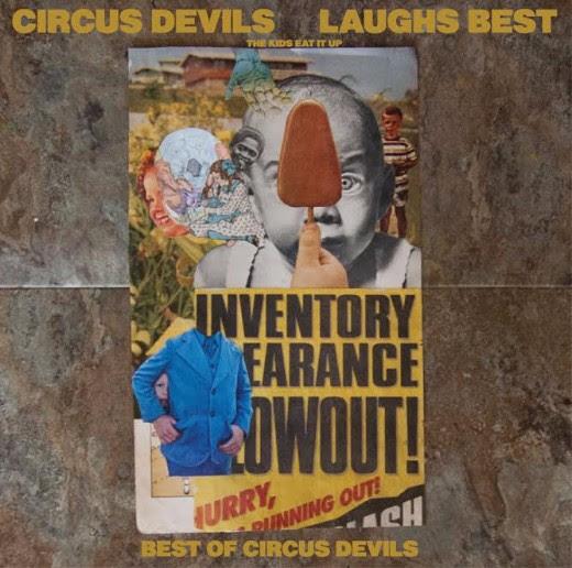 Circus Devils: Laughs Best (The Kids Eat It Up) [Album Review]