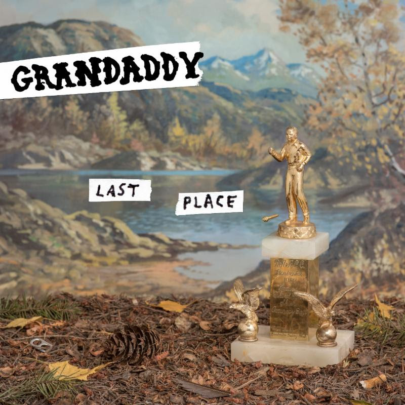 Grandaddy: Last Place [Album Review]