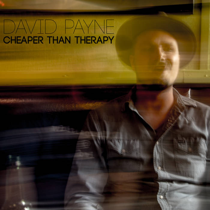 David Payne: Cheaper Than Therapy EP [Album Review]