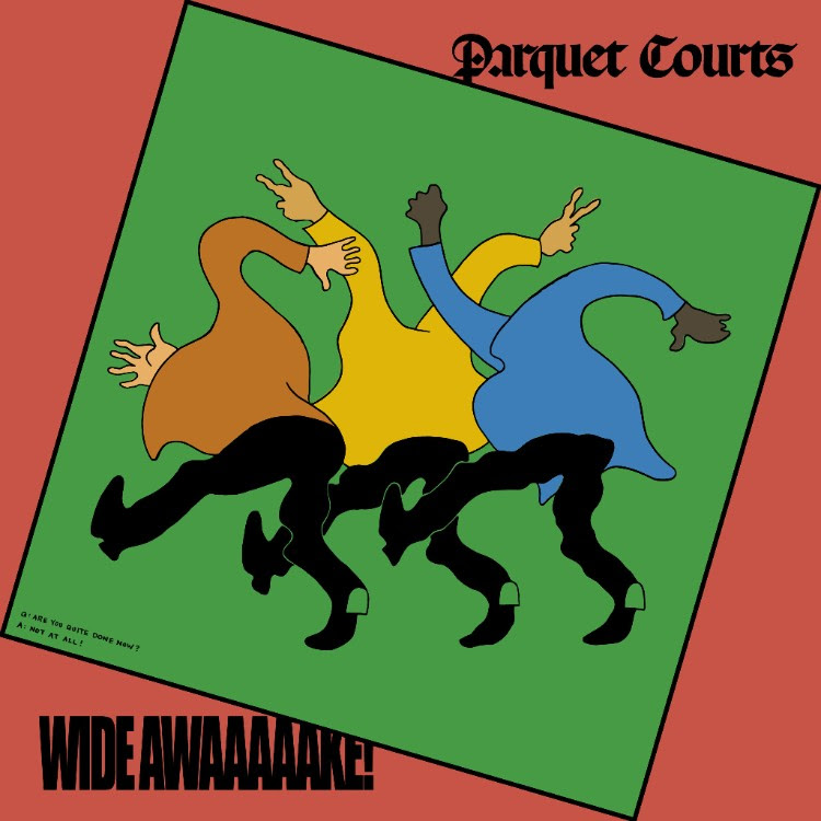 "The Friday Fire Track: Parquet Courts – ""Almost Had To Start A Fight/In And Out Of Patience"""