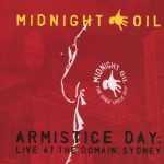 Midnight Oil: Armistice Day - Live At The Domain, Sydney [Album Review]
