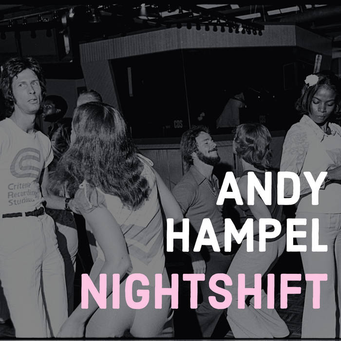 Andy Hampel: Nightshift [Album Review]
