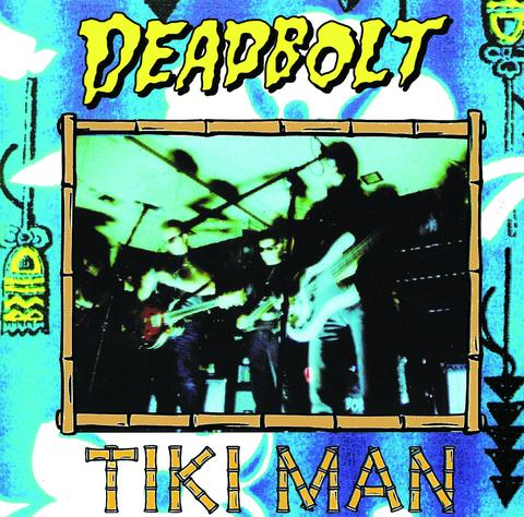 Deadbolt: Tiki Man (Black Wax | 1st Press)