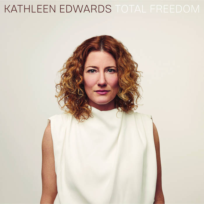 Kathleen Edwards: Total Freedom [Album Review]