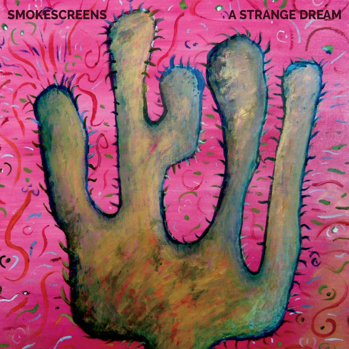 Smokescreens: A Strange Dream [Album Review]